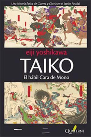 TAIKO   -EL HABIL CARA DE MONO-