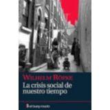 CRISIS SOCIAL DE NUESTRO TIEMPO, LA