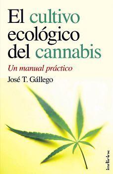 CULTIVO ECOLOGICO DEL CANNABIS, EL