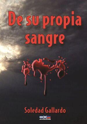 DE SU PROPIA SANGRE