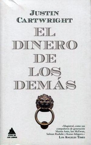 DINERO DE LOS DEMAS, EL