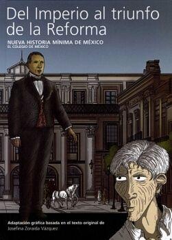 NUEVA HISTORIA MINIMA DE MEXICO -DEL IMPERIO AL TRIUNFO-(EMP.)