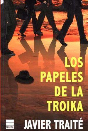 PAPELES DE LA TROIKA, LOS