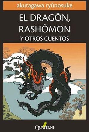 DRAGON RASHOMON Y OTROS CUENTOS, EL