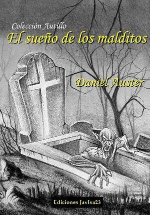EL SUEÑO DE LOS MALDITOS