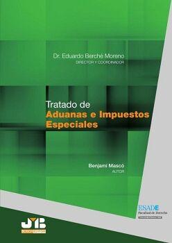 TRATADO DE ADUANAS E IMPUESTOS ESPECIALES