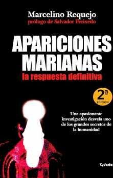 APARICIONES MARIANAS, LA RESPUESTA DEFINITIVA