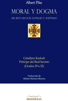 MORAL Y DOGMA DEL RITO ESCOCÉS ANTIGUO Y ACEPTADO  (CABALLERO KADOSH)