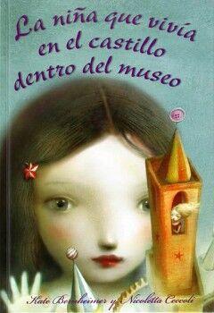 NIÑA QUE VIVIA EN EL CASTILLO DENTRO DEL MUSEO, LA (EMP.)