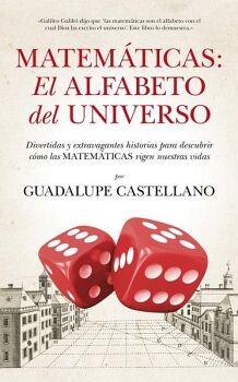 MATEMATICAS: EL ALFABETO DEL UNIVERSO