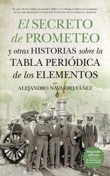 SECRETO DE PROMETEO, EL -Y OTRAS HISTORIAS S/LA TABLA PERIODICA