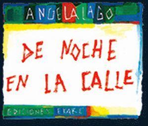 DE NOCHE EN LA CALLE 2ED.            (EMPASTADO)