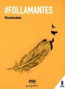 #FOLLAMANTES                             (9 EDICION/PROSA POETICA