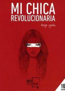 MI CHICA REVOLUCIONARIA                  (16 EDICION/POESIA)