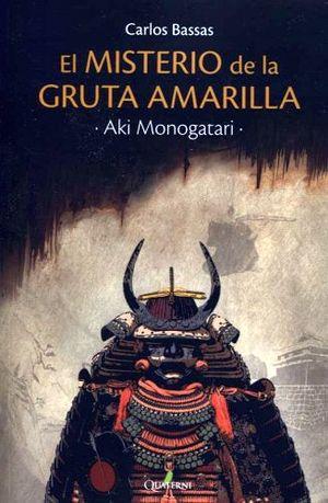 MISTERIO DE LA GRUTA AMARILLA, EL -AKI MONOGATARI-