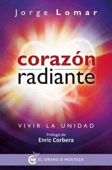 CORAZON RADIANTE -VIVIR LA UNIDAD-