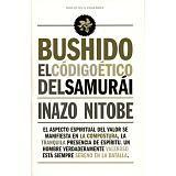 BUSHIDO -EL CODIGO ETICO DEL SAMURAI-