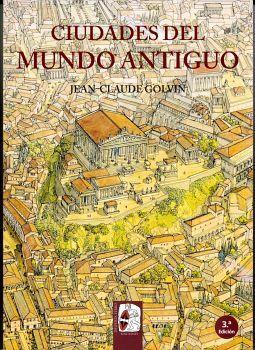 CIUDADES DEL MUNDO ANTIGUO 3ED.           (RUSTICO)