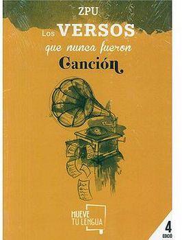 VERSOS QUE NUNCA FUERON CANCION, LOS     (3 EDICION/POESIA)