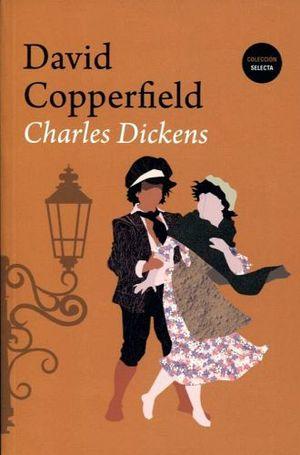 DAVID COPPERFIELD (COLECCION SELECTA)