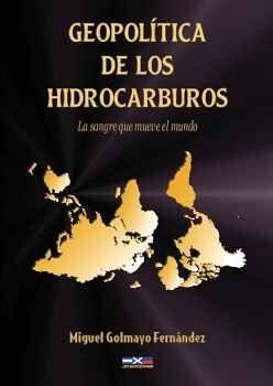 GEOPOLÍTICA DE LOS HIDROCARBUROS