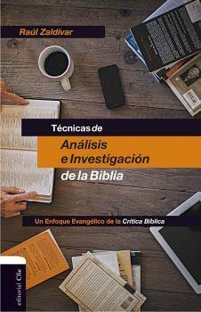 TECNICAS DE ANALISIS E INVESTIGACION DE LA BIBLIA