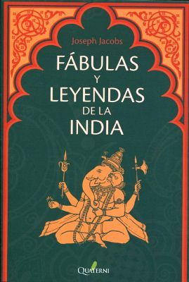 FABULAS Y LEYENDAS DE LA INDIA
