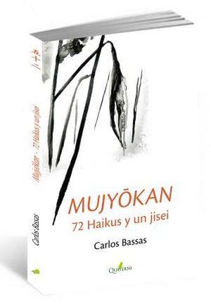 MUJYOKAN -72 HAIKUS Y UN JISEI-