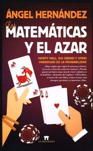 MATEMATICAS Y EL AZAR, LAS