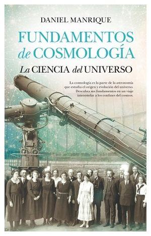 FUNDAMENTOS DE COSMOLOGIA -LA CIENCIA DEL UNIVERSO-