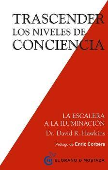 TRASCENDER -LOS NIVELES DE CONCIENCIA-