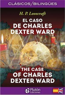 CASO DE CHARLES DEXTER WARD, EL (ENGLISH CLASSICS COLLECTION)