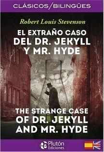 EXTRAÑO CASO DEL DR. JEKYLL Y MR. HYDE (CLASICOS BILINGUES)
