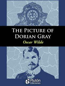 THE PICTURE OF DORIAN GRAY (ENGLISH CLASSICS COLLECTION)