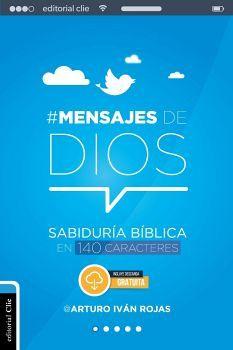#MENSAJES DE DIOS -SABIDURIA BIBLICA EN 140 CARACTERES-