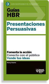 GUIAS HBR -PRESENTACIONES PERSUASIVAS-