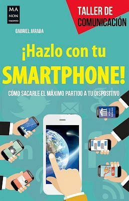 HAZLO CON TU SMARTPHONE¡             (TALLER DE LA COMUNICACION)