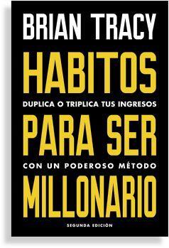 HABITOS PARA SER MILLONARIO 2ED. (REVERTE MANAGEMENT)