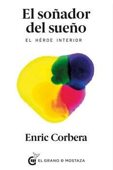 SOÑADOR DEL SUEÑO, EL -EL HEROE INTERIOR-
