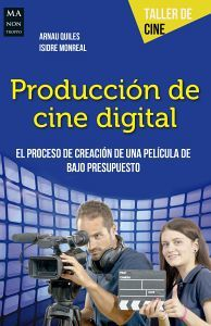 PRODUCCION DE CINE DIGITAL           (REDBOOK/TALLER DE CINE)