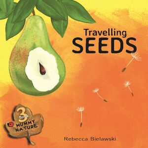TRAVELLING SEEDS