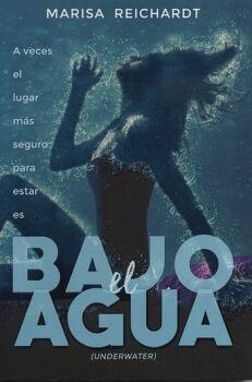BAJO EL AGUA (UNDERWATER)