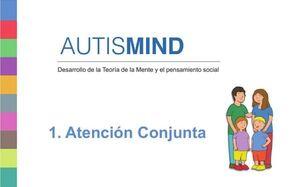 AUTISMIND 1. ATENCIÓN CONJUNTA
