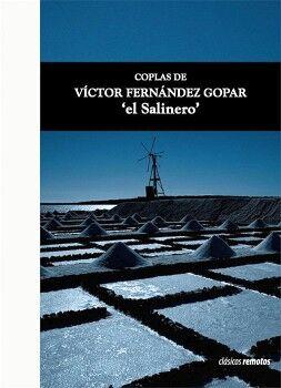 COPLAS DE VÍCTOR FERNÁNDEZ GOPAR 'EL SALINERO'