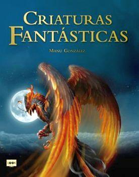 CRIATURAS FANTASTICAS                     (EMPASTADO)