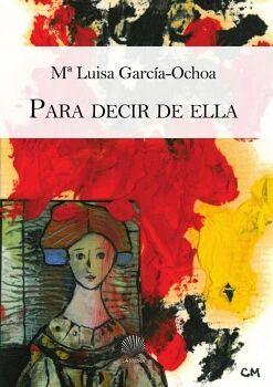 PARA DECIR DE ELLA