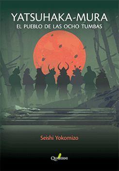 YATSUHAKA-MURA -EL PUEBLO DE LAS OCHO TUMBAS-