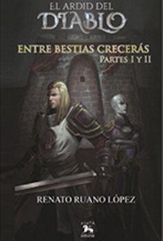 ENTRE BESTIAS CRECERÁS - PARTE III