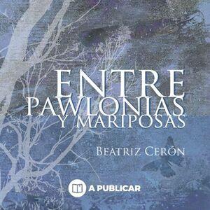 ENTRE PAWLONIAS Y MARIPOSAS