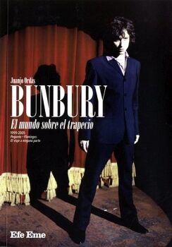 BUNBURY -EL MUNDO SOBRE EL TRAPECIO-